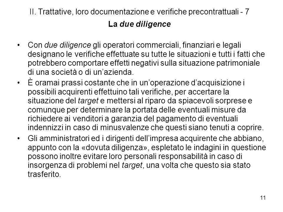 II. Trattative, loro documentazione e verifiche precontrattuali - 7 La due diligence