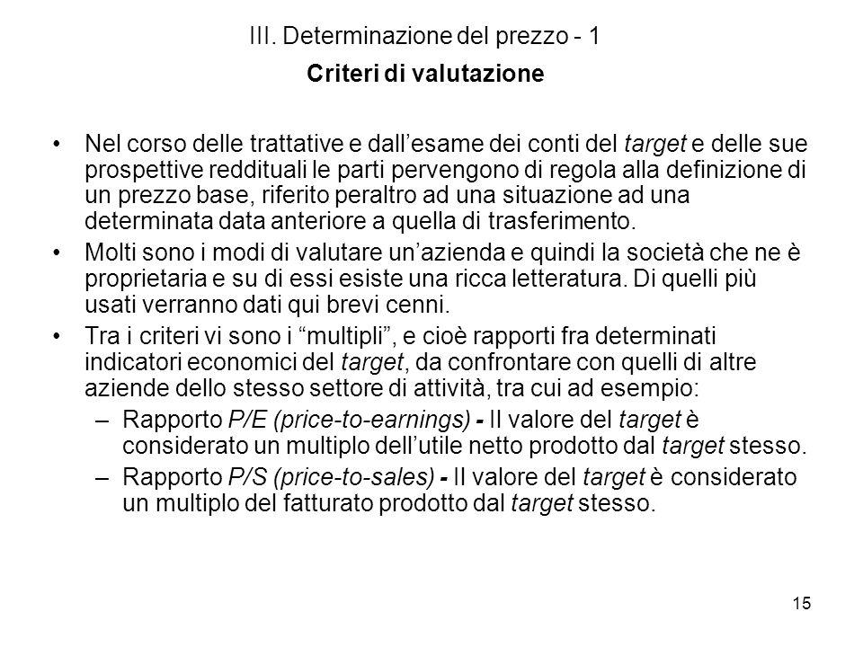 III. Determinazione del prezzo - 1 Criteri di valutazione