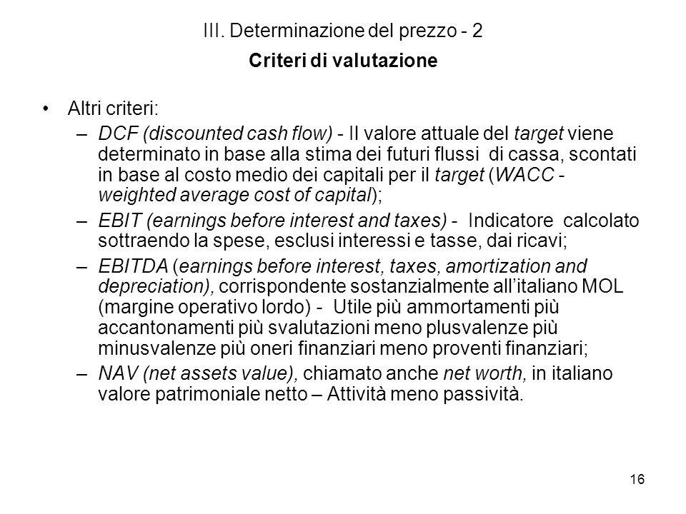 III. Determinazione del prezzo - 2 Criteri di valutazione