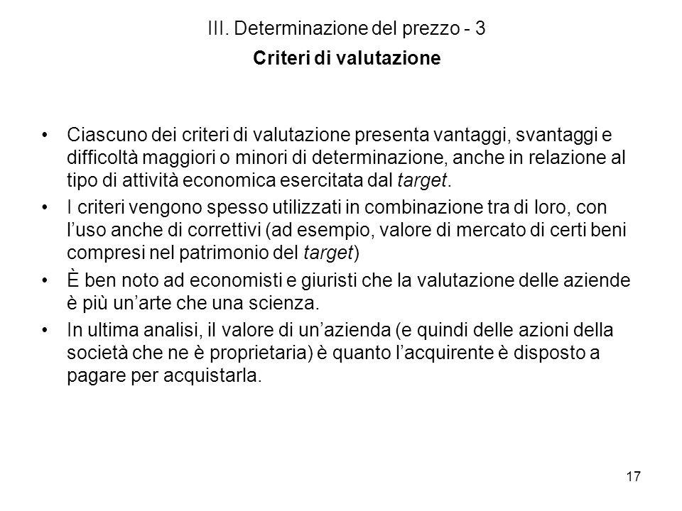 III. Determinazione del prezzo - 3 Criteri di valutazione