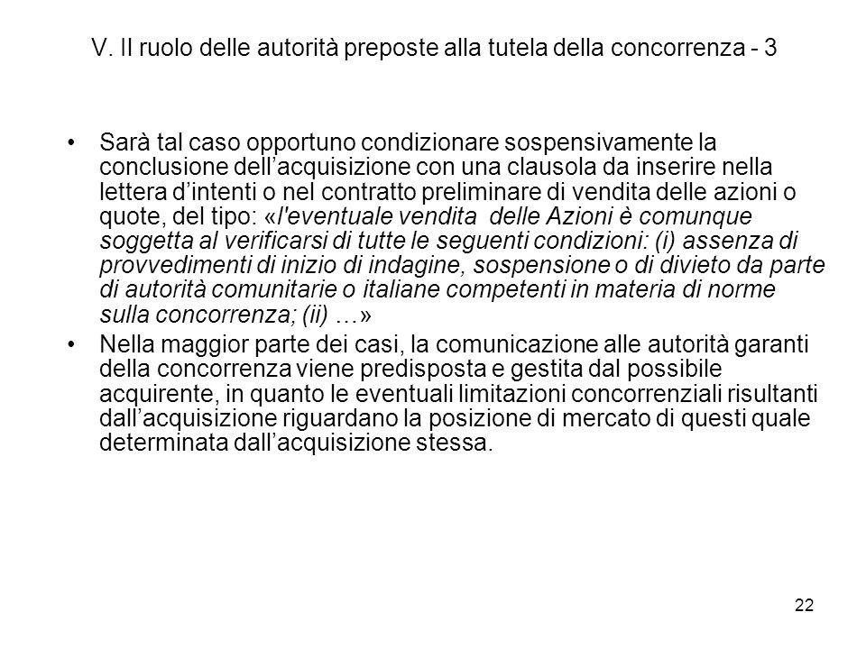 V. Il ruolo delle autorità preposte alla tutela della concorrenza - 3