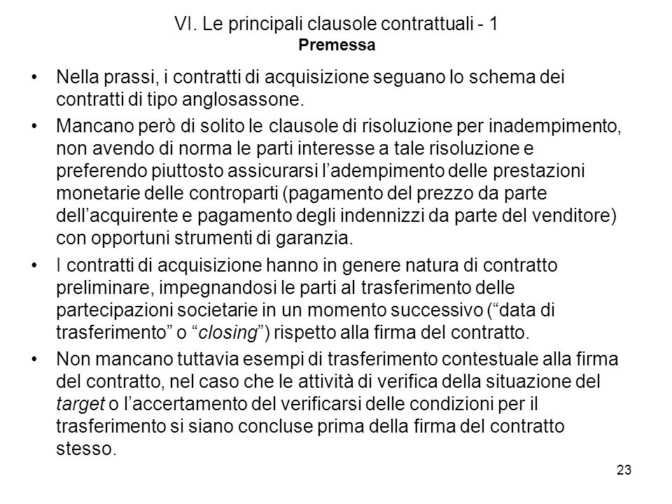 VI. Le principali clausole contrattuali - 1 Premessa