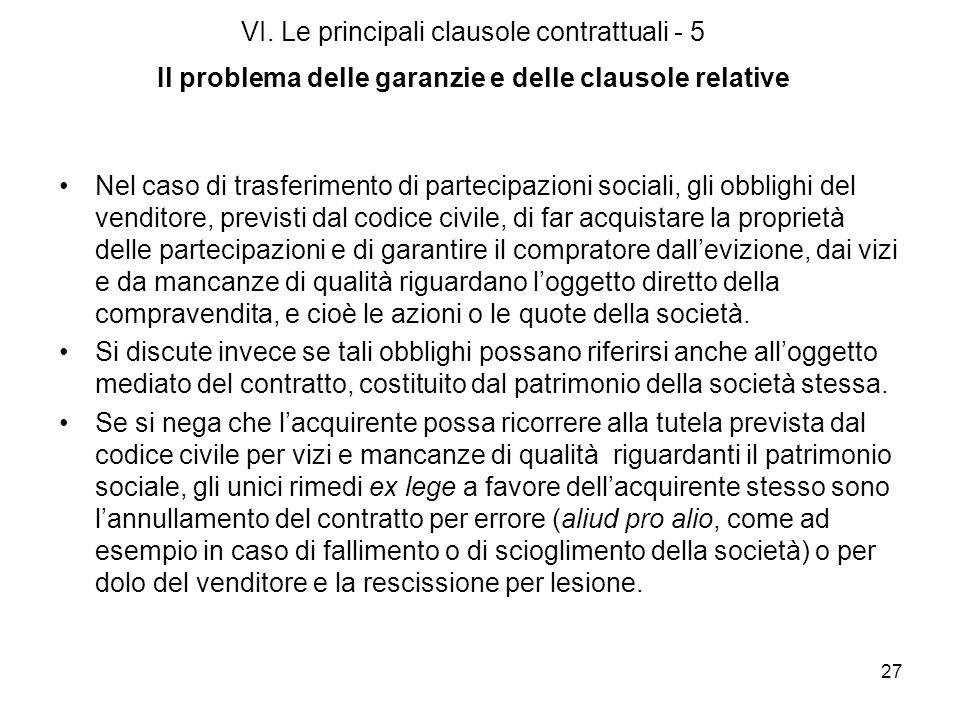 VI. Le principali clausole contrattuali - 5 Il problema delle garanzie e delle clausole relative