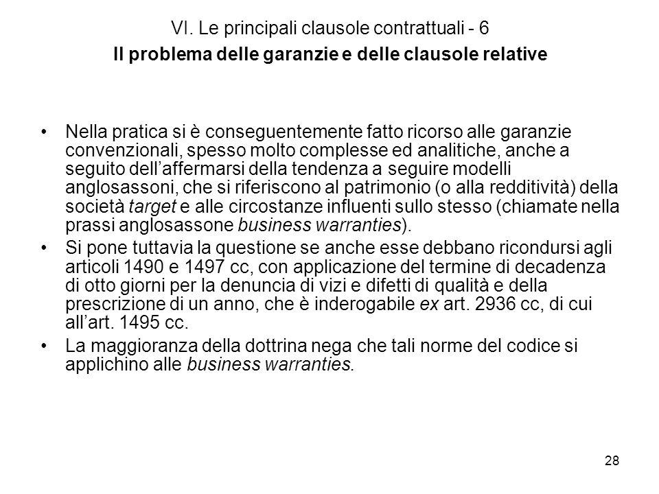 VI. Le principali clausole contrattuali - 6 Il problema delle garanzie e delle clausole relative