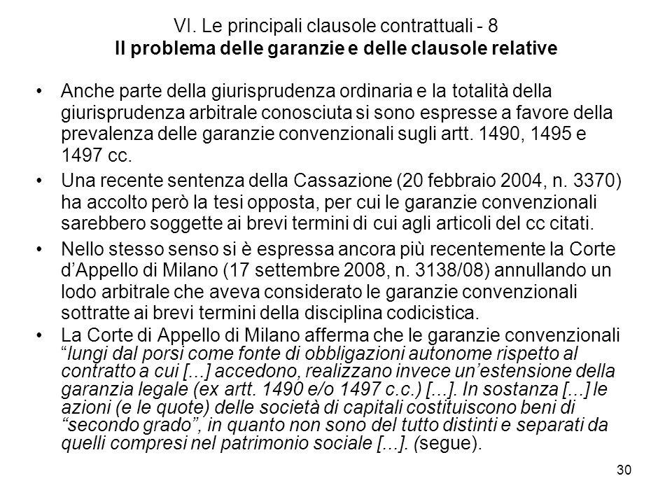 VI. Le principali clausole contrattuali - 8 Il problema delle garanzie e delle clausole relative
