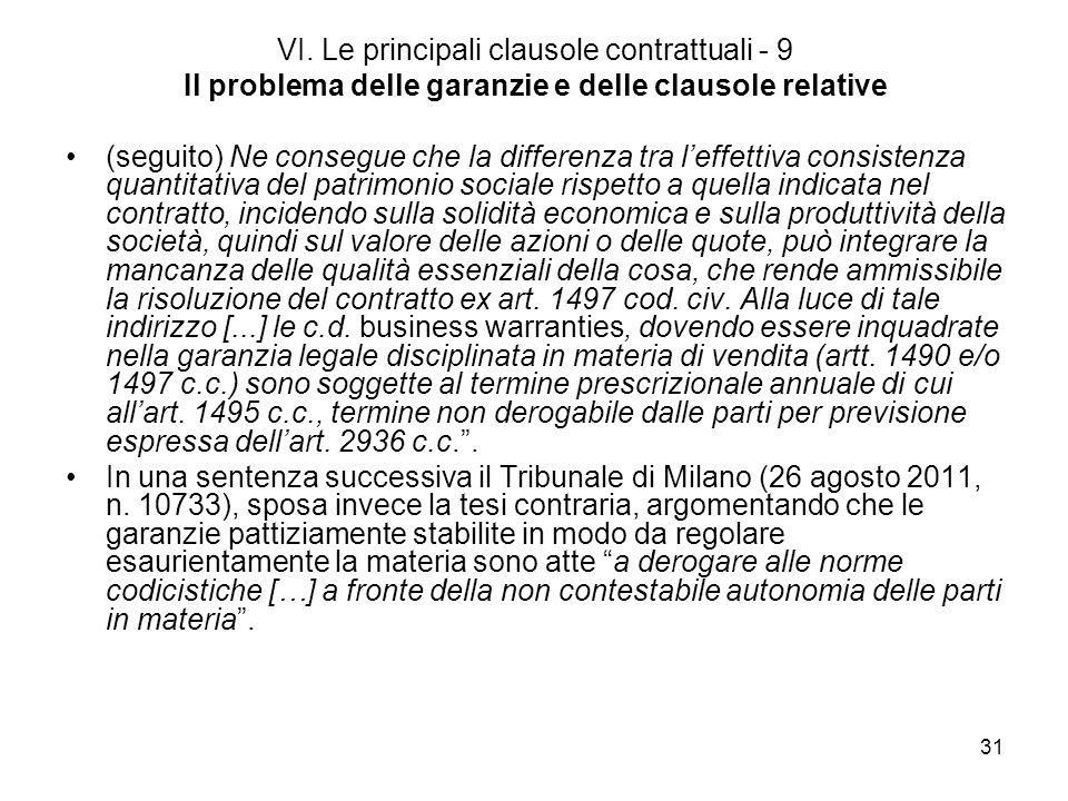 VI. Le principali clausole contrattuali - 9 Il problema delle garanzie e delle clausole relative