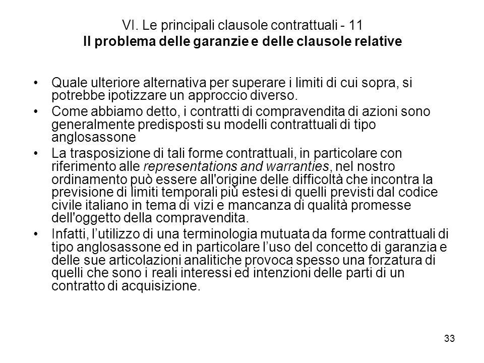 VI. Le principali clausole contrattuali - 11 Il problema delle garanzie e delle clausole relative
