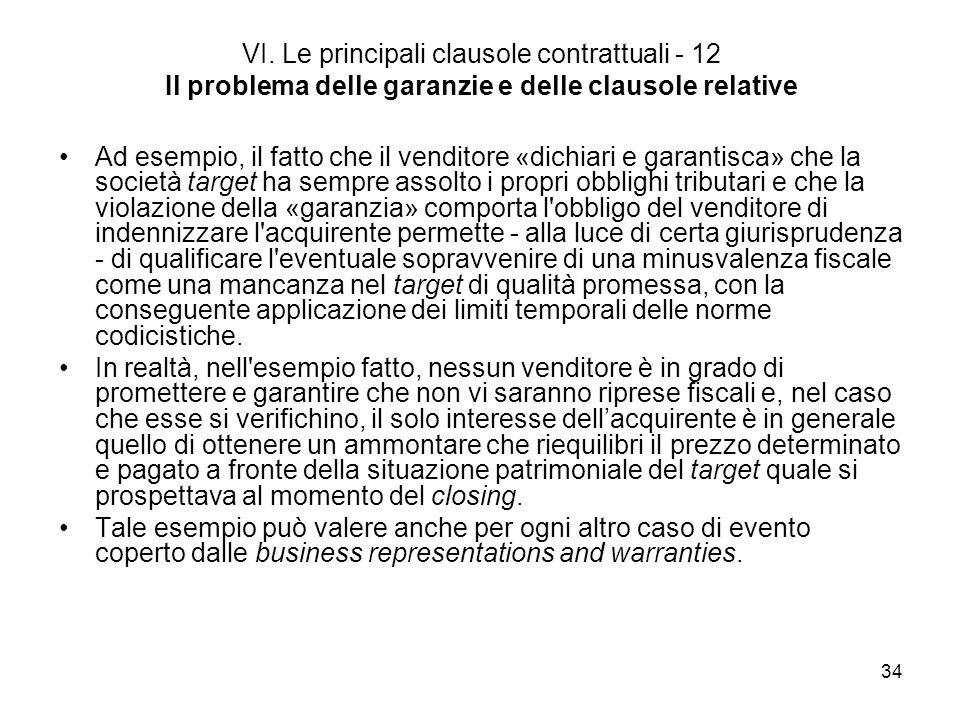 VI. Le principali clausole contrattuali - 12 Il problema delle garanzie e delle clausole relative