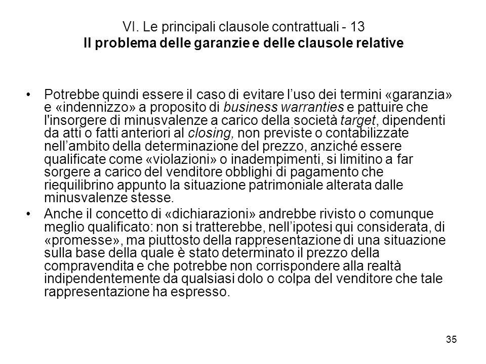 VI. Le principali clausole contrattuali - 13 Il problema delle garanzie e delle clausole relative