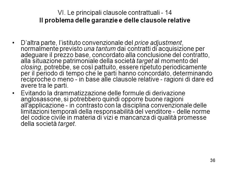 VI. Le principali clausole contrattuali - 14 Il problema delle garanzie e delle clausole relative