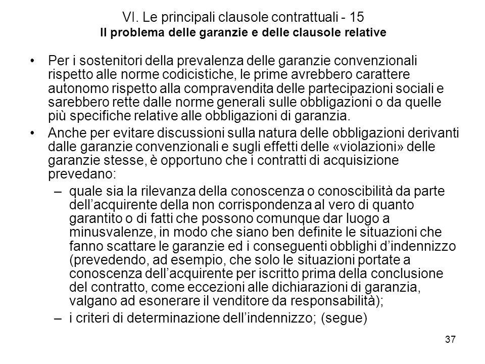 VI. Le principali clausole contrattuali - 15 Il problema delle garanzie e delle clausole relative
