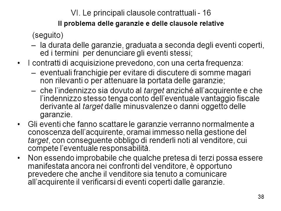VI. Le principali clausole contrattuali - 16 Il problema delle garanzie e delle clausole relative