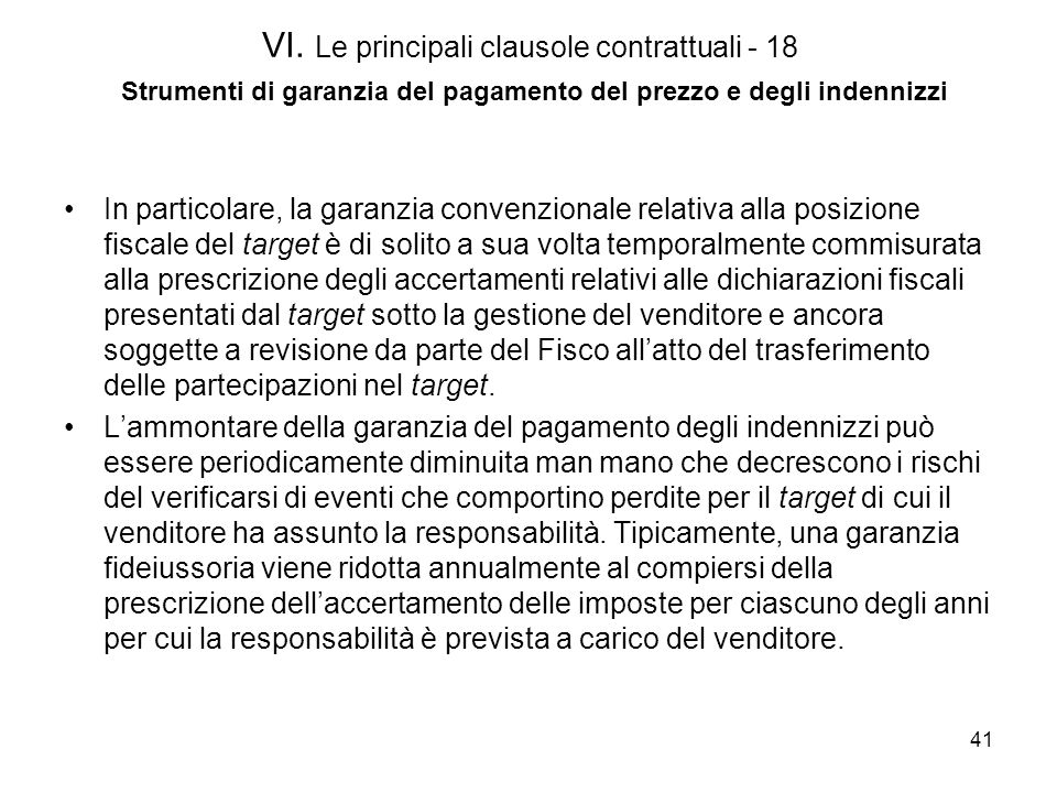 VI. Le principali clausole contrattuali - 18 Strumenti di garanzia del pagamento del prezzo e degli indennizzi