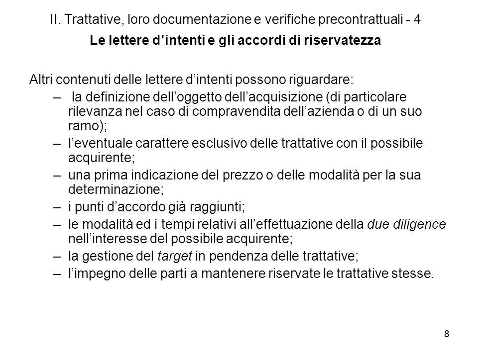 II. Trattative, loro documentazione e verifiche precontrattuali - 4 Le lettere d'intenti e gli accordi di riservatezza