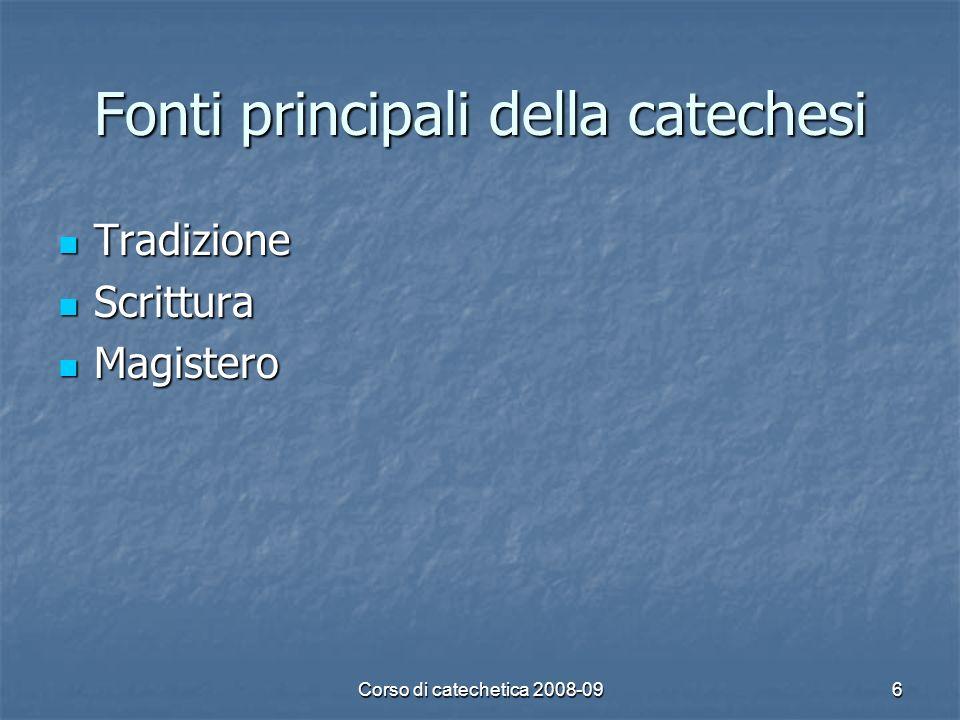 Fonti principali della catechesi