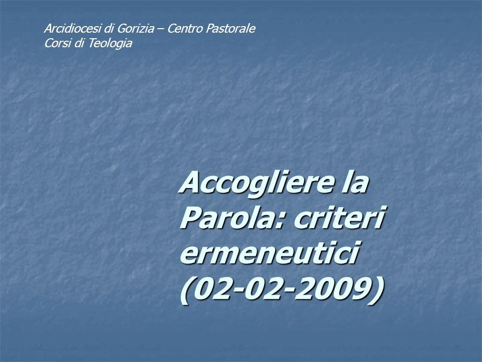 Accogliere la Parola: criteri ermeneutici (02-02-2009)