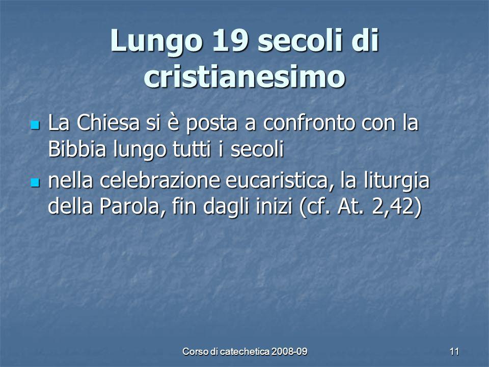 Lungo 19 secoli di cristianesimo