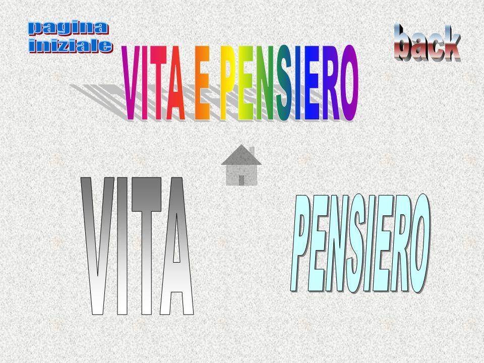 pagina iniziale back VITA E PENSIERO VITA PENSIERO