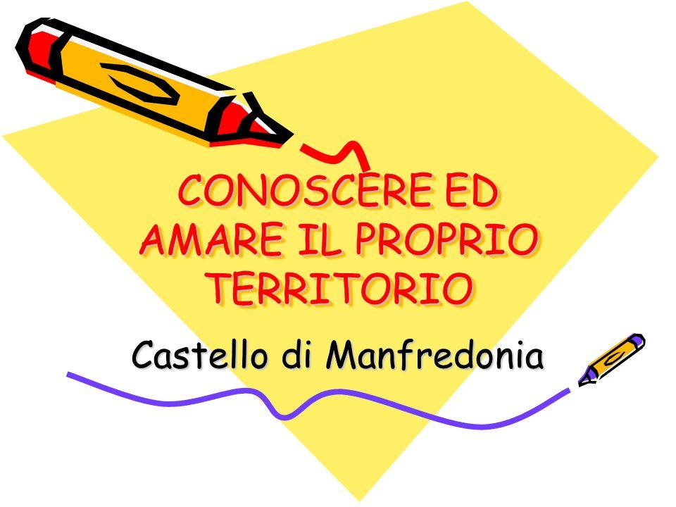 CONOSCERE ED AMARE IL PROPRIO TERRITORIO