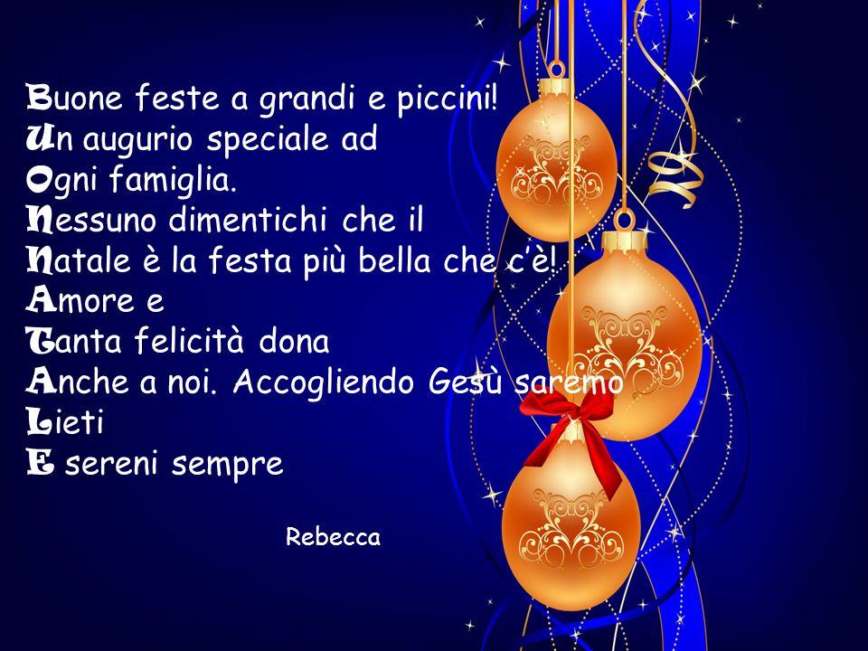 Buone feste a grandi e piccini! Un augurio speciale ad Ogni famiglia.