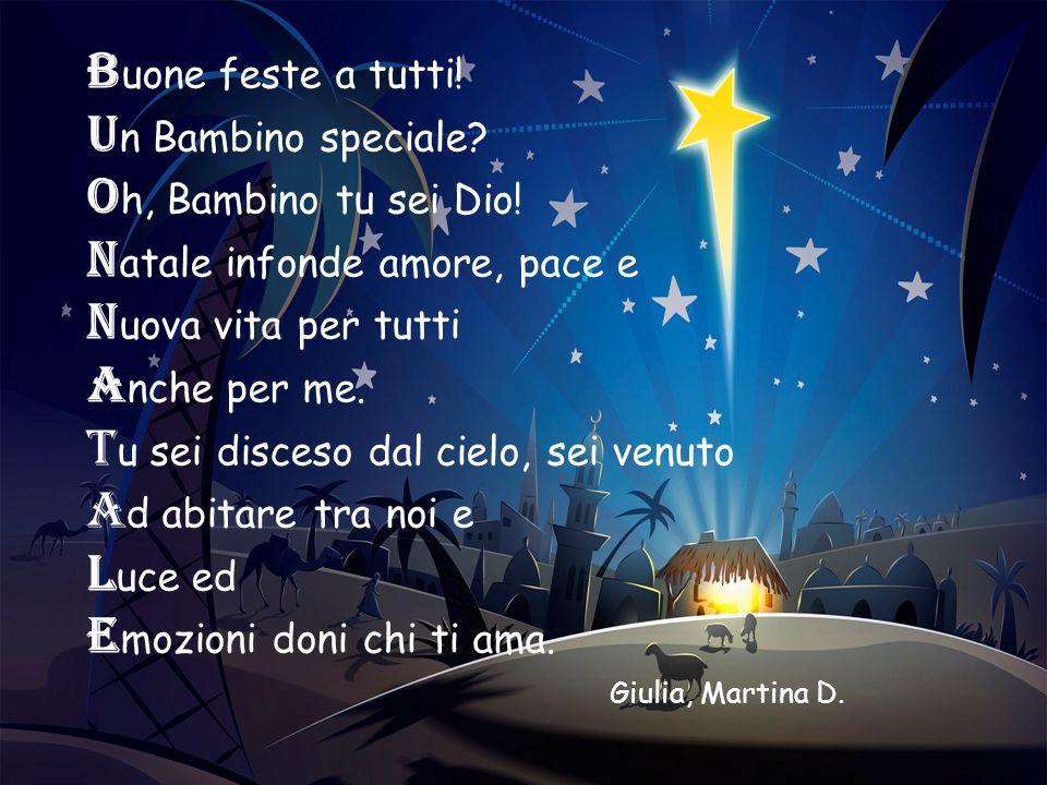 Natale infonde amore, pace e Nuova vita per tutti Anche per me.