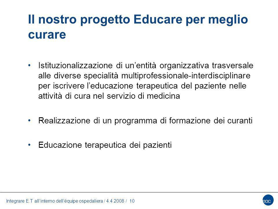 Il nostro progetto Educare per meglio curare
