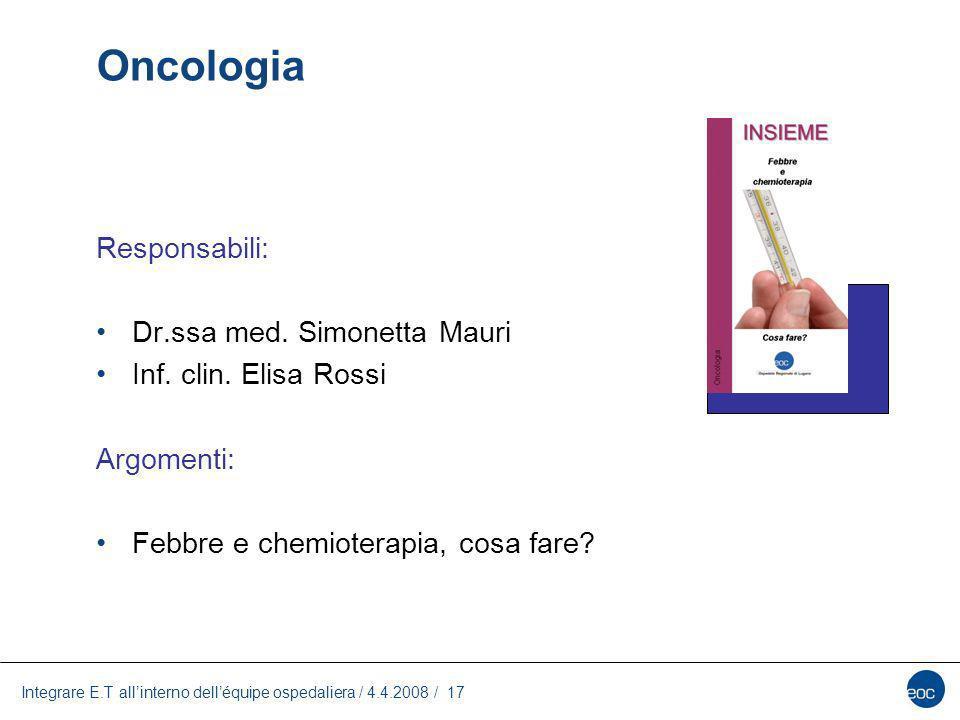 Oncologia Responsabili: Dr.ssa med. Simonetta Mauri