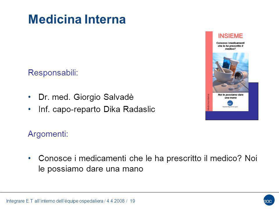 Medicina Interna Responsabili: Dr. med. Giorgio Salvadè