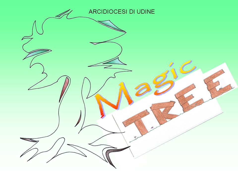 ARCIDIOCESI DI UDINE Magic