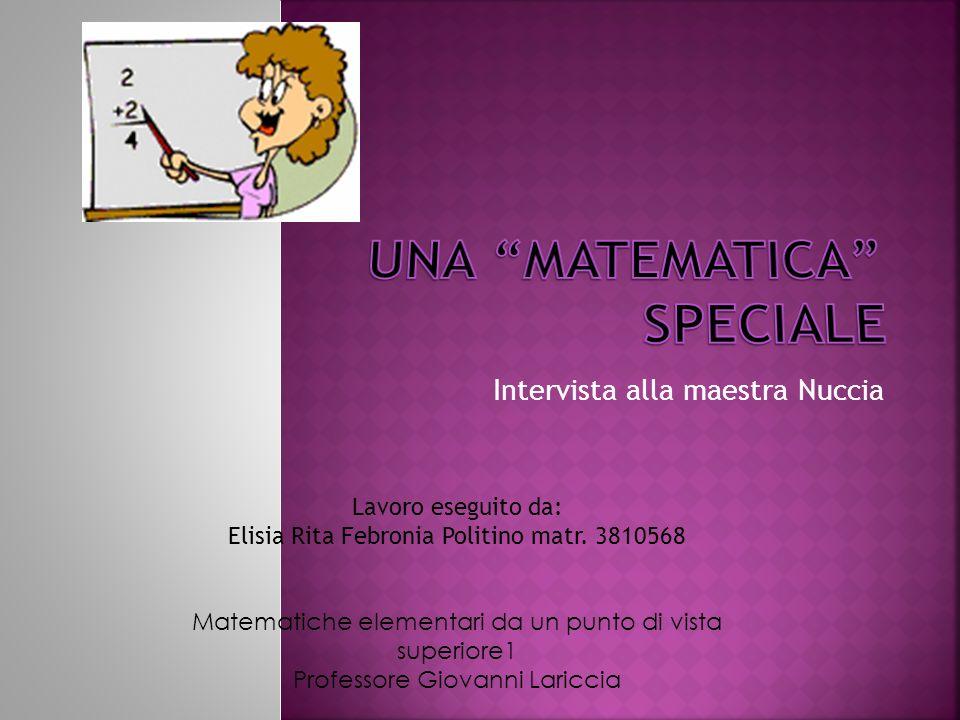 Una matematica speciale