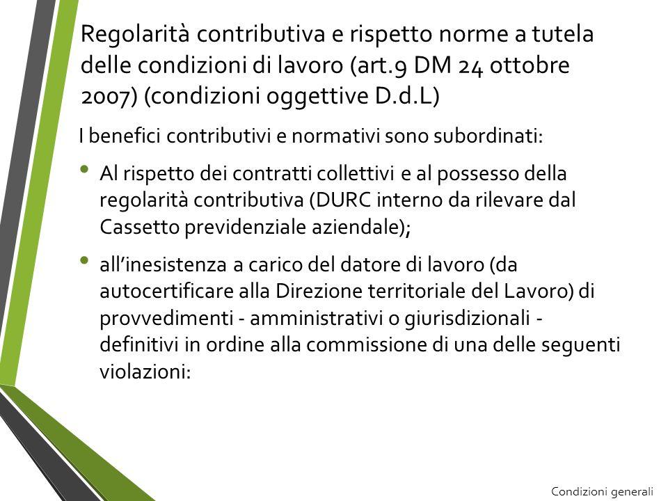 Regolarità contributiva e rispetto norme a tutela delle condizioni di lavoro (art.9 DM 24 ottobre 2007) (condizioni oggettive D.d.L)