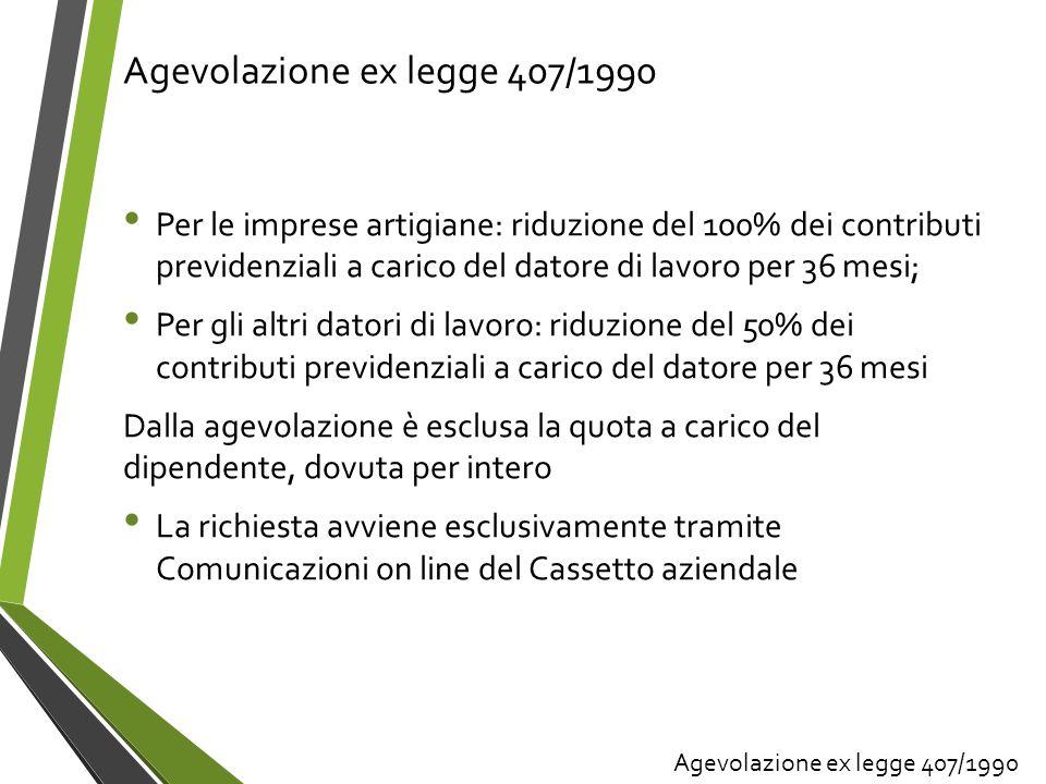 Agevolazione ex legge 407/1990