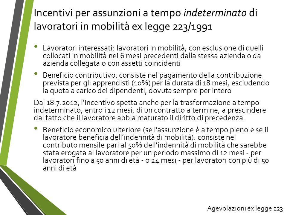 Incentivi per assunzioni a tempo indeterminato di lavoratori in mobilità ex legge 223/1991