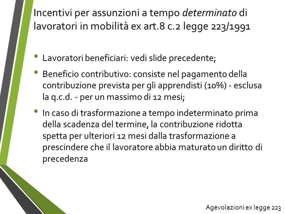 Incentivi per assunzioni a tempo determinato di lavoratori in mobilità ex art.8 c.2 legge 223/1991