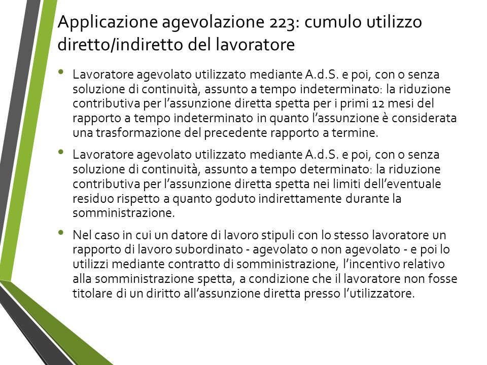 Applicazione agevolazione 223: cumulo utilizzo diretto/indiretto del lavoratore