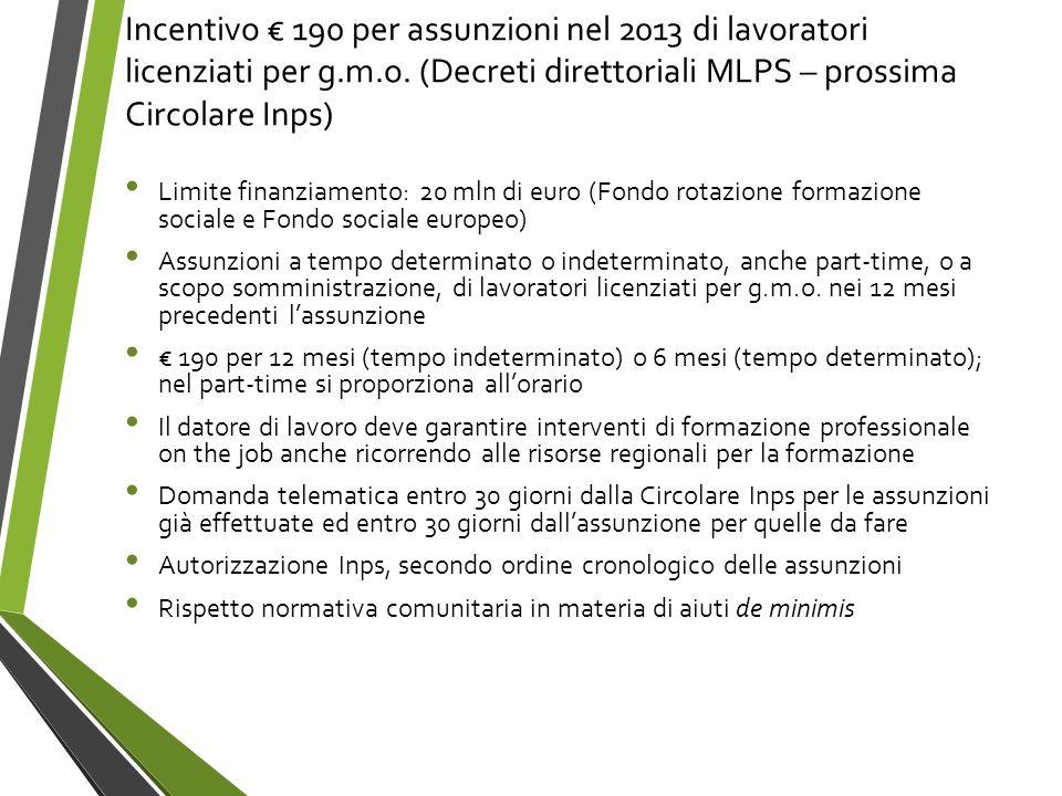 Incentivo € 190 per assunzioni nel 2013 di lavoratori licenziati per g