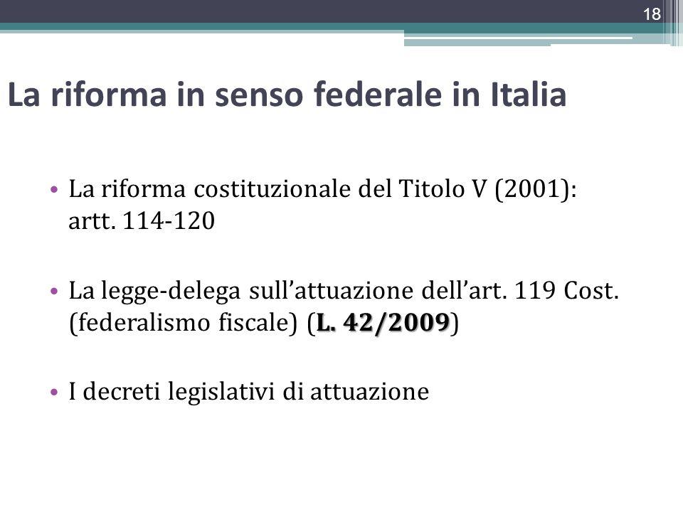 La riforma in senso federale in Italia