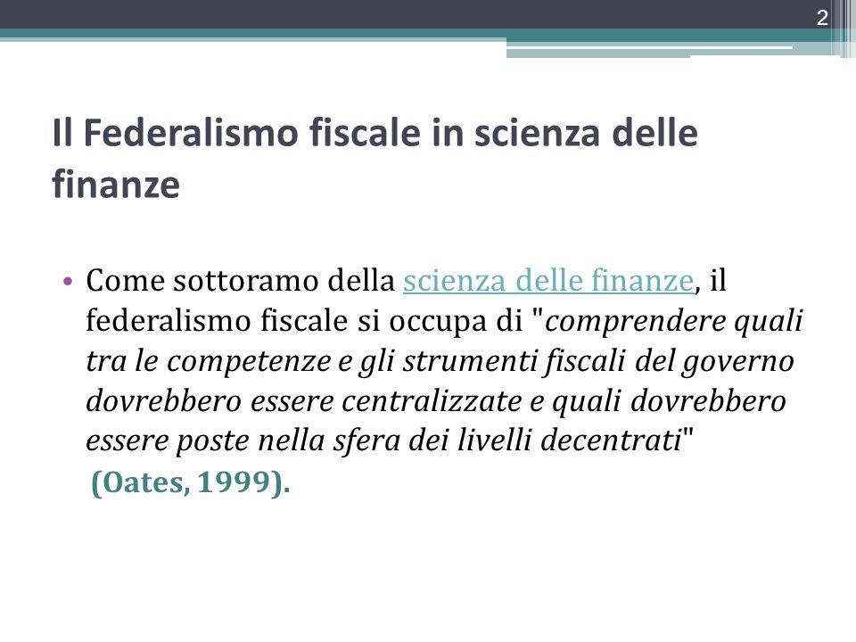 Il Federalismo fiscale in scienza delle finanze