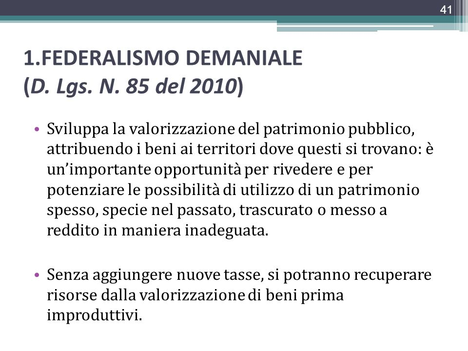 1.FEDERALISMO DEMANIALE (D. Lgs. N. 85 del 2010)