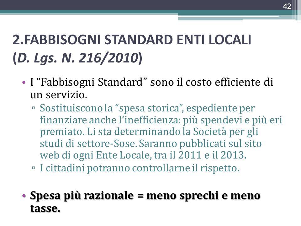 2.FABBISOGNI STANDARD ENTI LOCALI (D. Lgs. N. 216/2010)