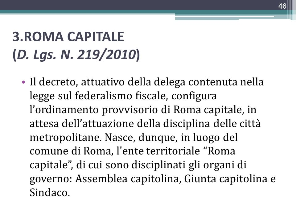 3.ROMA CAPITALE (D. Lgs. N. 219/2010)