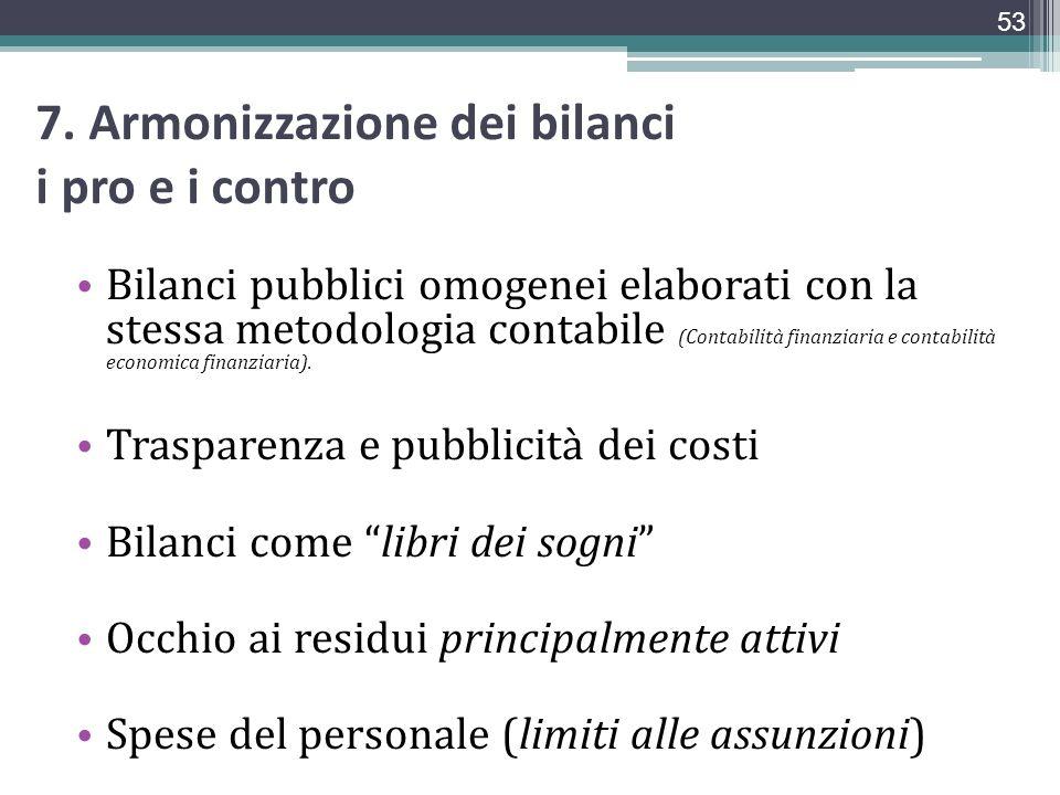 7. Armonizzazione dei bilanci i pro e i contro
