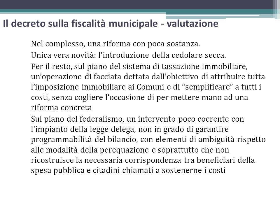 Il decreto sulla fiscalità municipale - valutazione