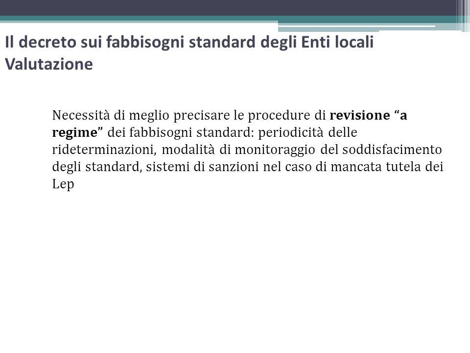 Il decreto sui fabbisogni standard degli Enti locali Valutazione