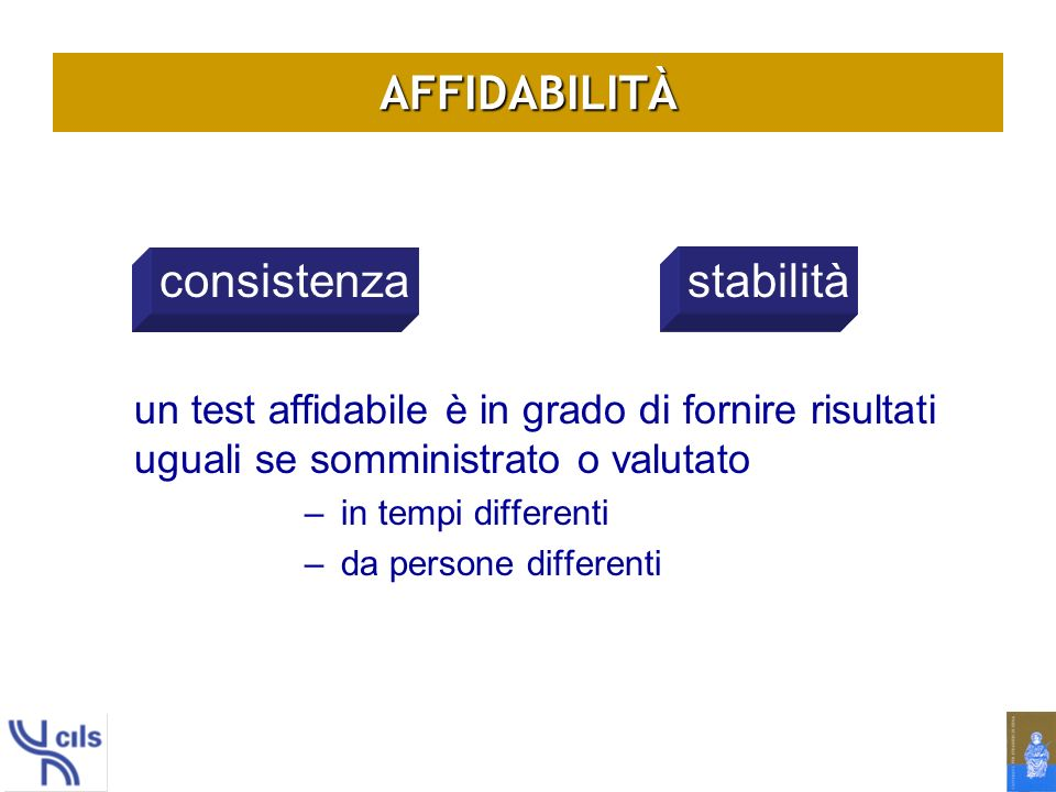 AFFIDABILITÀ consistenza stabilità