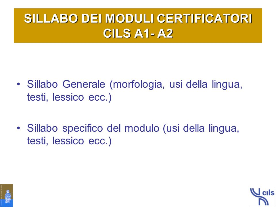 SILLABO DEI MODULI CERTIFICATORI CILS A1- A2