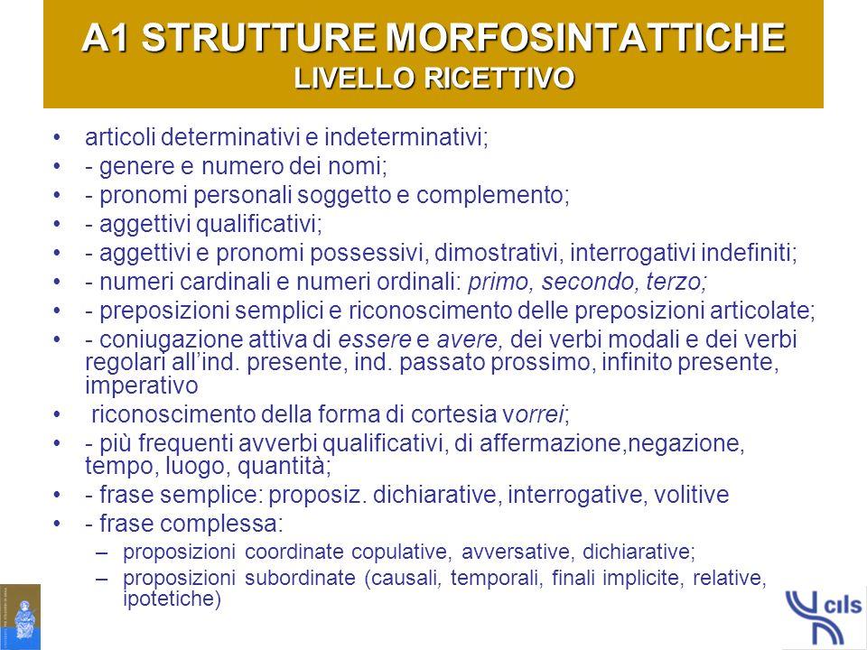 A1 STRUTTURE MORFOSINTATTICHE LIVELLO RICETTIVO