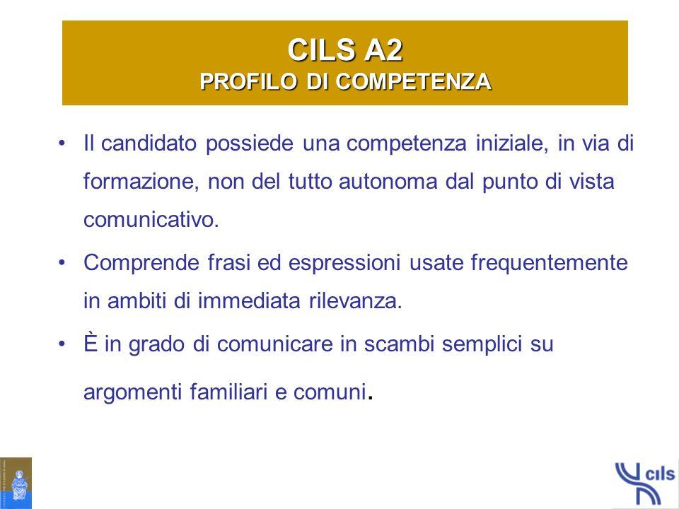 CILS A2 PROFILO DI COMPETENZA
