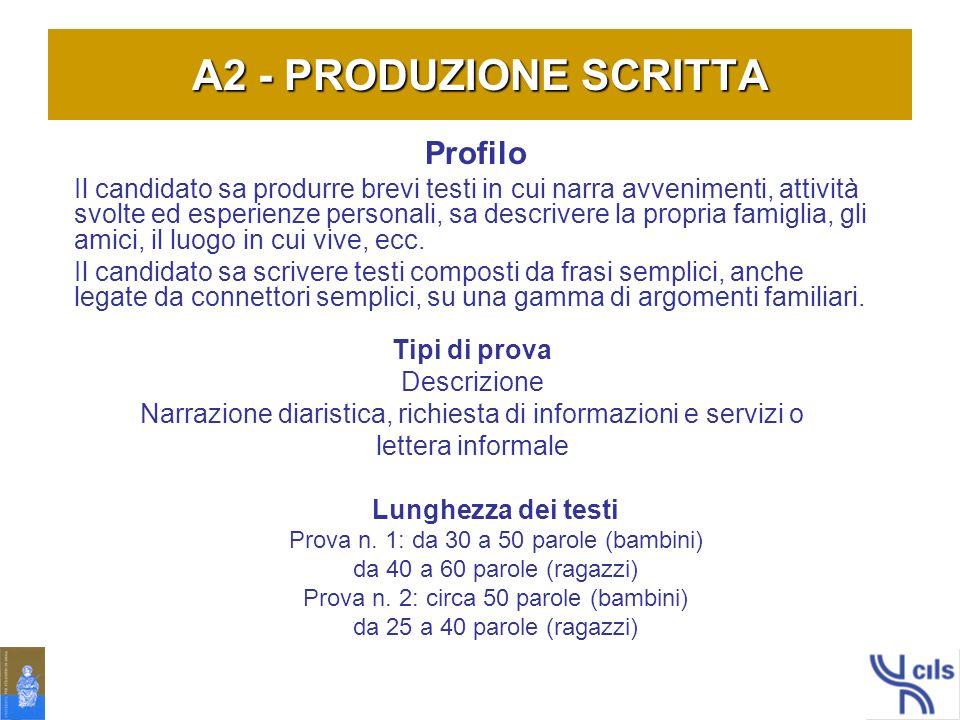 A2 - PRODUZIONE SCRITTA Profilo