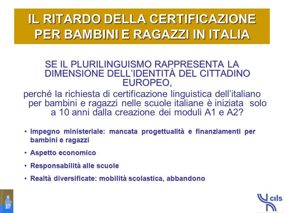 IL RITARDO DELLA CERTIFICAZIONE PER BAMBINI E RAGAZZI IN ITALIA